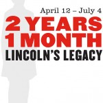 Lincolns Legacy Exhibit Poster
