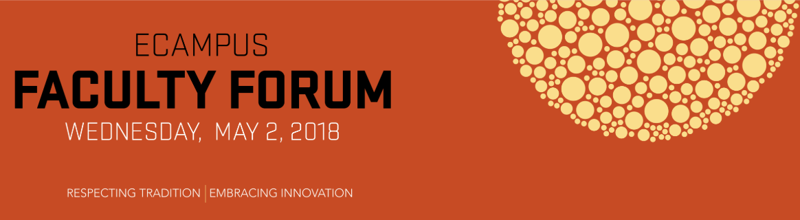 Ecampus Faculty Forum 2018