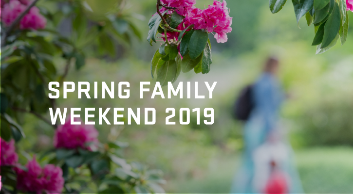 Celebrating Spring Family Weekend with special events