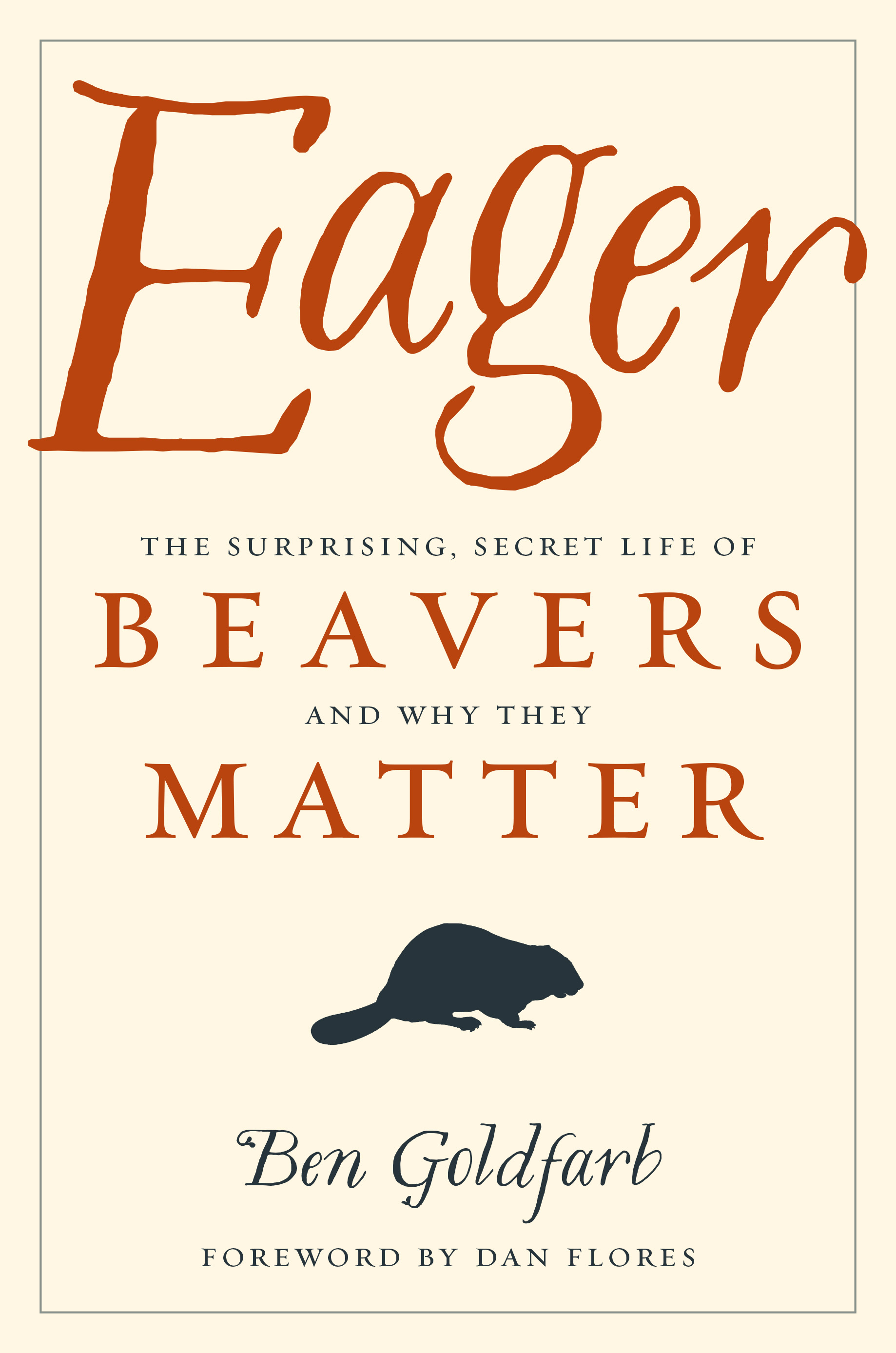 Cover photo for Ben Goldfarb's book, Eager
