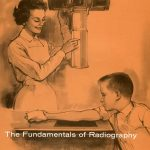 "Cover of ""The Fundamentals of Radiography,"" 10th ed. Eastman Kodak, 1960. 13.5. Professional Literature, 1954-1966."