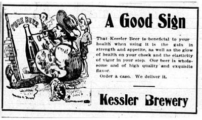 Kessler Brewery touted the health benefits of its beers, claiming you'd notice its health benefits in the glow of health on your cheek. Helena Independent, June 29, 1900