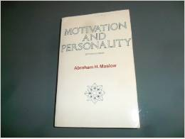 maslow's motivation and personality