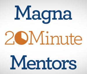 Magna 20 Minute Mentors