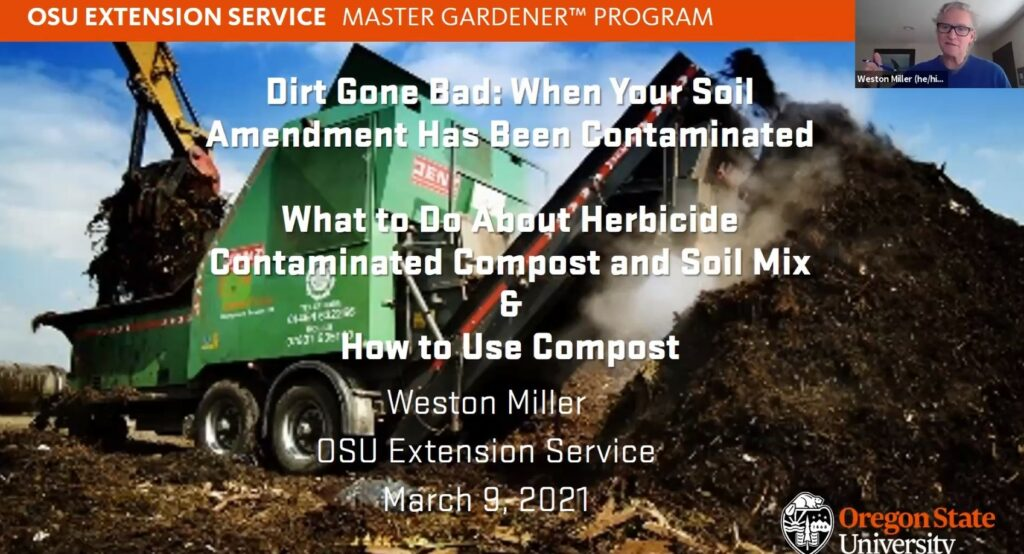 Screen shot of webinar presentation. Large machine moving steaming pile of compost. Dirt Gone Bad: When Your Soil Amendment Has Been Contaminated.