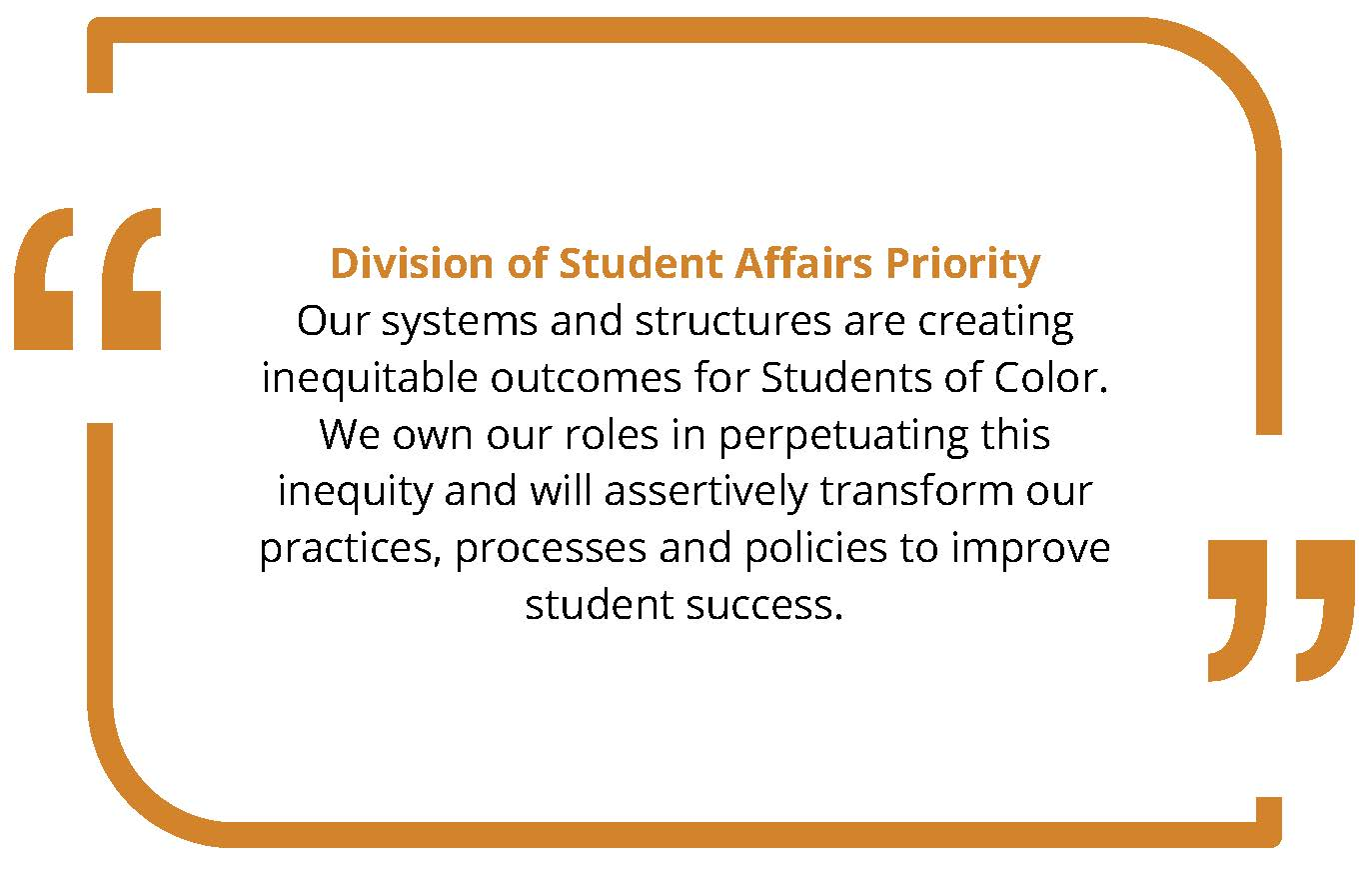 Visual showing a quote from the Student Affairs Priority