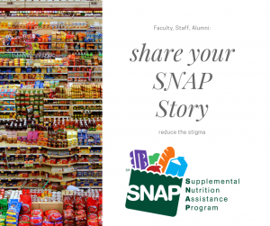 grocery isle and text reading faculty and staff, share your snap story with a logo for the SNAP program
