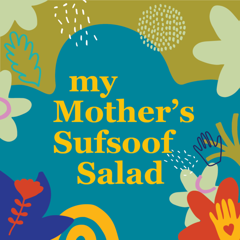 my mother's sufsoof salad text with garden graphics