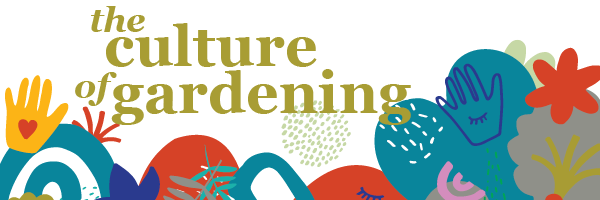 The Culture of Gardening